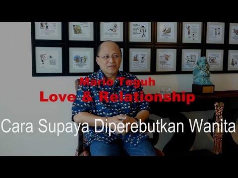 Video Cara Supaya Diperebutkan Oleh Wanita - Mario Teguh Love & Relationship