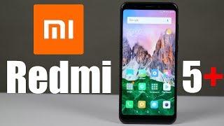 Огляд Xiaomi Redmi 5 Plus - Найкращий бюджетник 2018 року.