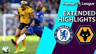 Chelsea v. Wolves | PREMIER LEAGUE EXTENDED HIGHLIGHTS | 3/10/19 | NBC Sports