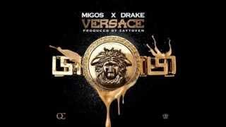 Migos Ft. Drake - Versace (Clean Version)