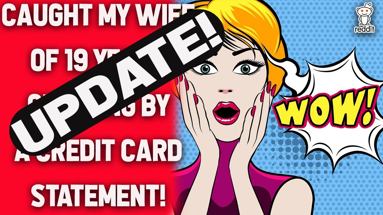 UPGRADE Better half of 19 years captured unfaithful by charge card Reddit Relationships thumbnail