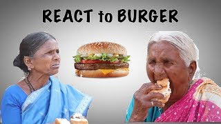 Village Elders react to burger | React to food | My Village Show
