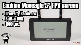 """Eachine Moneagle 5"""" 1000 Lux FPV screen with receiver diversity and DVR. Supplied by Banggood"""