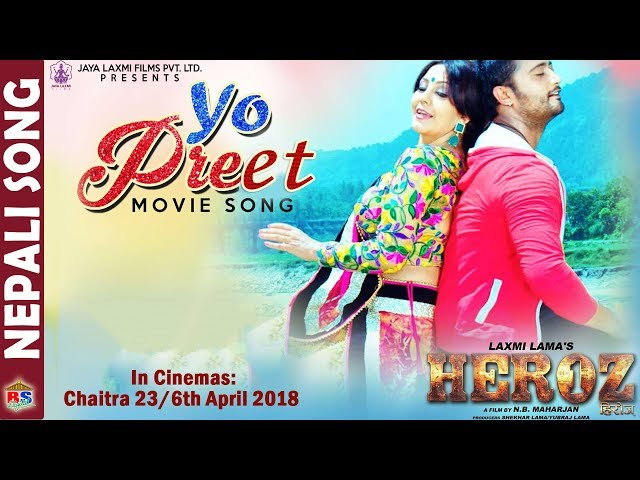 Thumnail of Yo Preet | Nepali Movie Song-2018 | HEROZ | Karishma