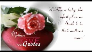 Copy Of Quotes About Mothers – The Gift Of Being A Mother