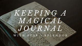 Keeping a spiritual or magical journal