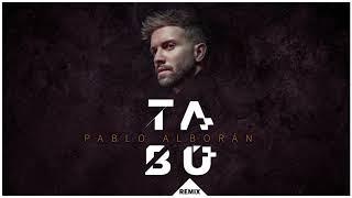 Pablo Alborán - Tabú (Remix) [Audio Oficial]
