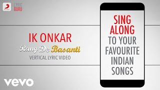 Ik Onkar - Rang De Basanti|Official Bollywood Lyrics|Harshdeep Kaur|A.R.Rahman