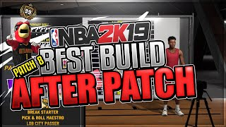 BEST BUILD AFTER PATCH!!! BEST GUARD IN THE GAME!!! | NBA 2K19