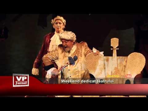 Weekend dedicat teatrului