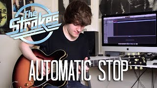 Automatic Stop - The Strokes Cover