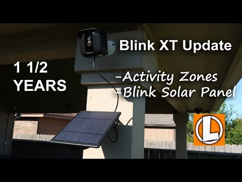 Blink XT Update 1 1/2 Year Review + Activity Zones and Blink Solar Panel