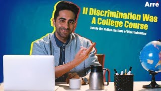If Discrimination Was A College Course | Ft. Ayushmann Khurrana | Article 15