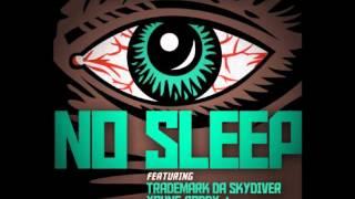 No Sleep- Trademark Da Skydiver, Young Roddy + Curren$y