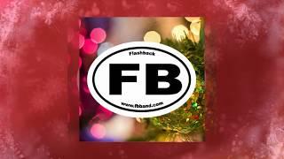 FLASHBACK 2017 Christmas Songs