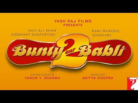 Bunty Aur Babli 2 - Trailer