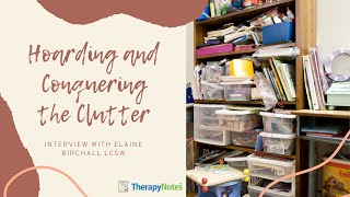Hoarding and Conquering the Clutter