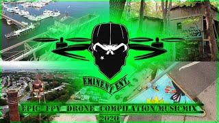 Epic FPV Drone Cinematic Mashup 2020 Feat. Eminem