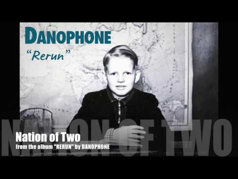 Danophone - Nation of Two (Audio)