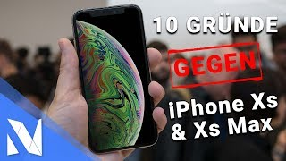 10 Gründe gegen das iPhone Xs & iPhone Xs Max!   Nils-Hendrik Welk