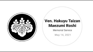 Ven. Hakuyu Taizan Maezumi Roshi – 26th Year Anniversary Memorial Service