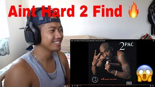 2Pac - Ain't Hard 2 Find   🔥REACTION!🔥