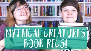 MYTHICAL CREATURES BOOK RECOMMENDATIONS!