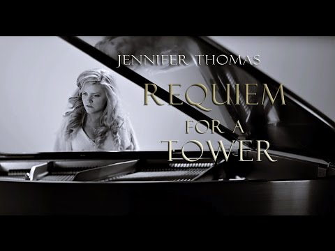 Requiem for a Tower - Jennifer Thomas (OFFICIAL MUSIC VIDEO) 4K