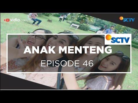 Anak Menteng - Episode 46