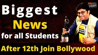 Biggest news- Career after 12th | How to join bollywood after 12th pass | Joinfilms