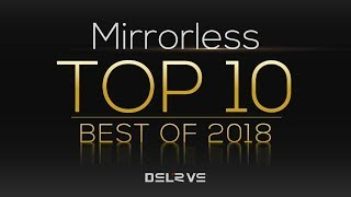 Top 10 Best Mirrorless Cameras 2018