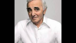Charles Aznavour       -      Ou Douce Et Tendre Mère