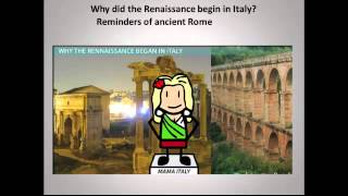 Why did the Renaissance begin in Italy?