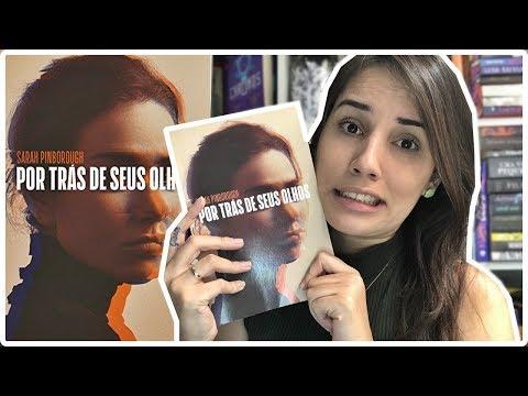 POR TRÁS DE SEUS OLHOS - SARAH PINBOROUGH || Jéssica Lopes
