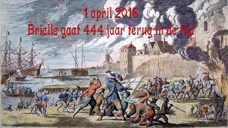 1 april 2016 - Brielle gaat 444 jaar terug in de tijd!