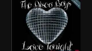 The Disco Boys -- Love Tonight