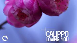 Calippo   Loving You (Radio Edit)