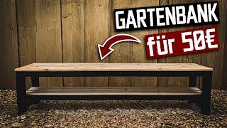 Gartenbank für 50€ selber bauen