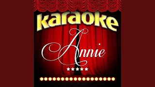 Something Was Missing (In the Style of Annie) (Karaoke Version)