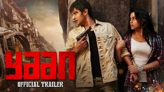 Yaan Movie Official Trailer