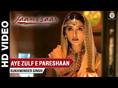Aye Zulfe-E-Pareshaan