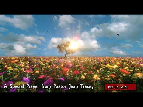 2021-Jul-02 - Pastor Jean Tracey Prayer