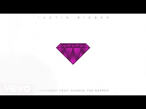 Justin Bieber - Confident ft. Chance The Rapper (Official Audio)