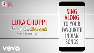 Luka Chuppi - Rang De Basanti|Official Bollywood Lyrics|A.R. Rahman|Lata Mangeshkar