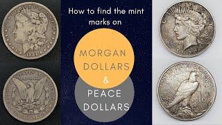 How to Find Silver Dollar Mint Marks | Morgan Dollar | Peace Dollar