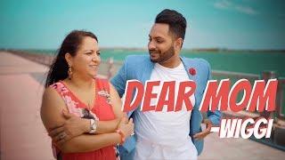 Dear Mom  Wiggi