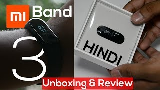 Mi Band 3 Unboxing In Hindi India | Best Features & Review! Vs Mi Band 2/HRX! Mi Band 3 India Launch