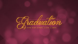 Deer Park High School | Graduation 2020