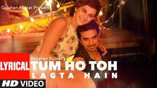 Tum Ho Toh Lagta Hai Full Song with Lyrics   - YouTube