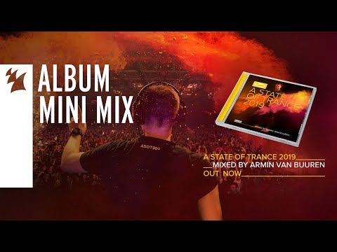 A State Of Trance 2019 (Mixed by Armin van Buuren) [OUT NOW] (Mini Mix)